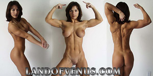 Land of Venus - Nude female bodybuilder and sexy fitness model